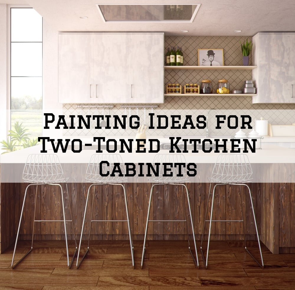 Painting Ideas For Two Toned Kitchen Cabinets Jng Painting Decorating Llc